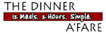 The Dinner A'Fare sm