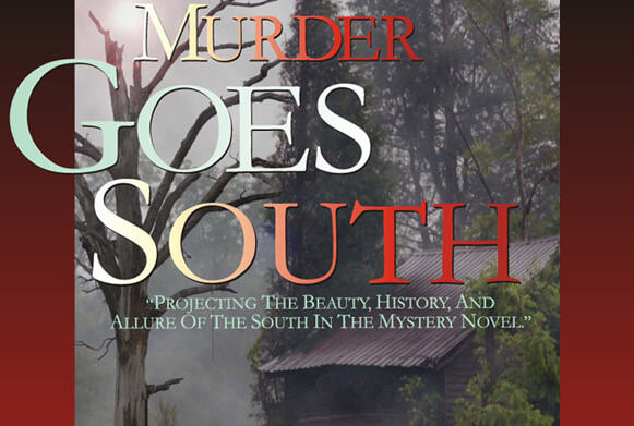 Murder Goes South January 25th