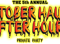 5th Annual October Haunt After Hours